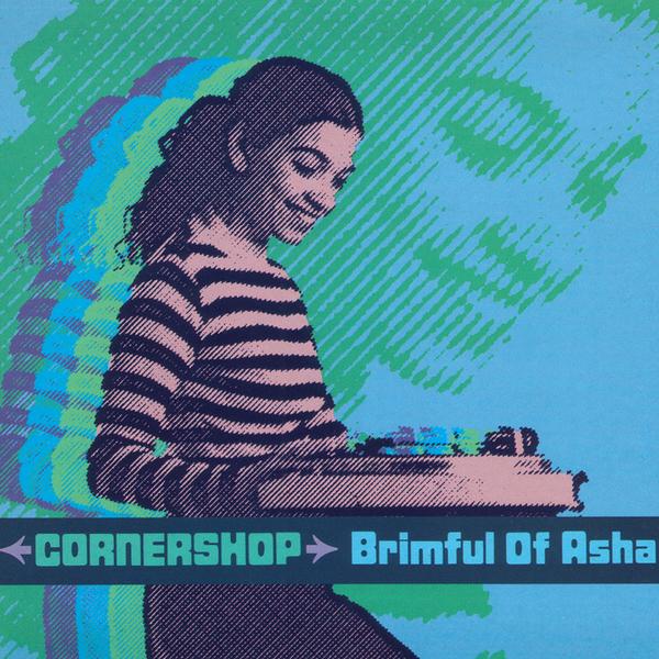2 - Cornershop, 'Brimful Of Asha' (Fatboy Slim/Norman Cook Remix)