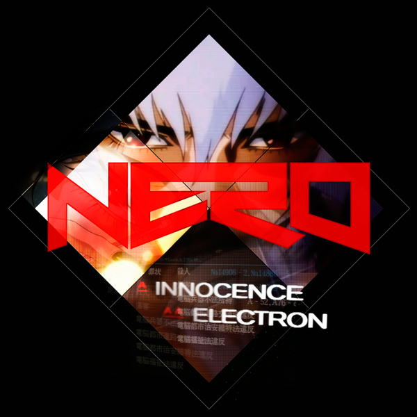 Nero – 'Innocence'.