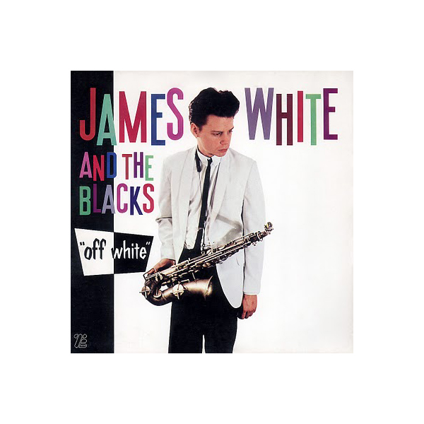 24 - James White And The Blacks, 'Contort Yourself' (August Darnell Remix)