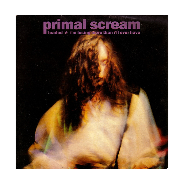 23 - Primal Scream, 'Loaded' (Terry Farley Remix)