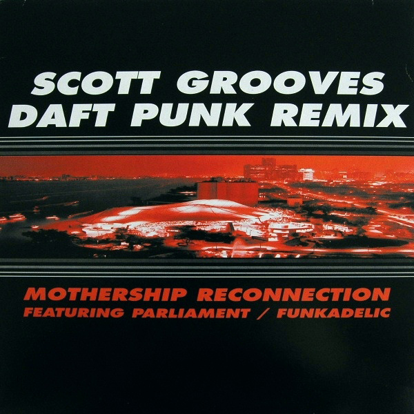 48 - Scott Grooves, 'Mothership Connection' (Daft Punk Remix)