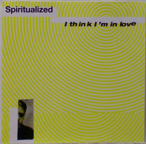 Spiritualized – 'I Think I'm In Love'.