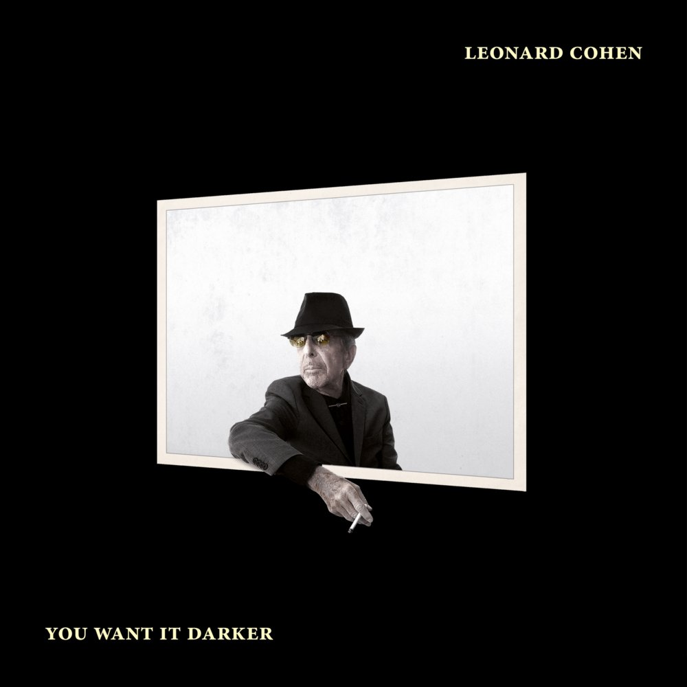 Leonard Cohen – 'You Want It Darker'