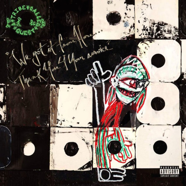 A Tribe Called Quest – 'We Got It From Here... Thank You 4 Your Service'