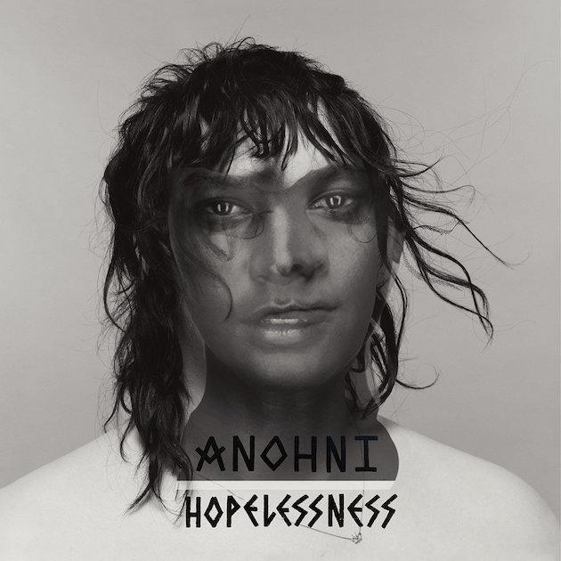 Anohni – 'Hopelessness'
