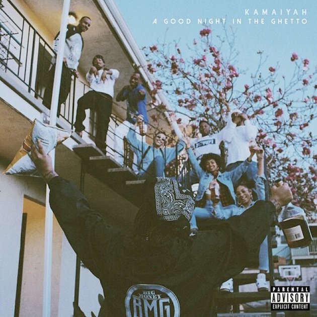 Kamaiyah – 'A Good Night in the Ghetto'