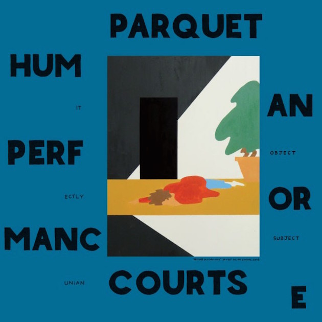 Parquet Courts – 'Human Performance'