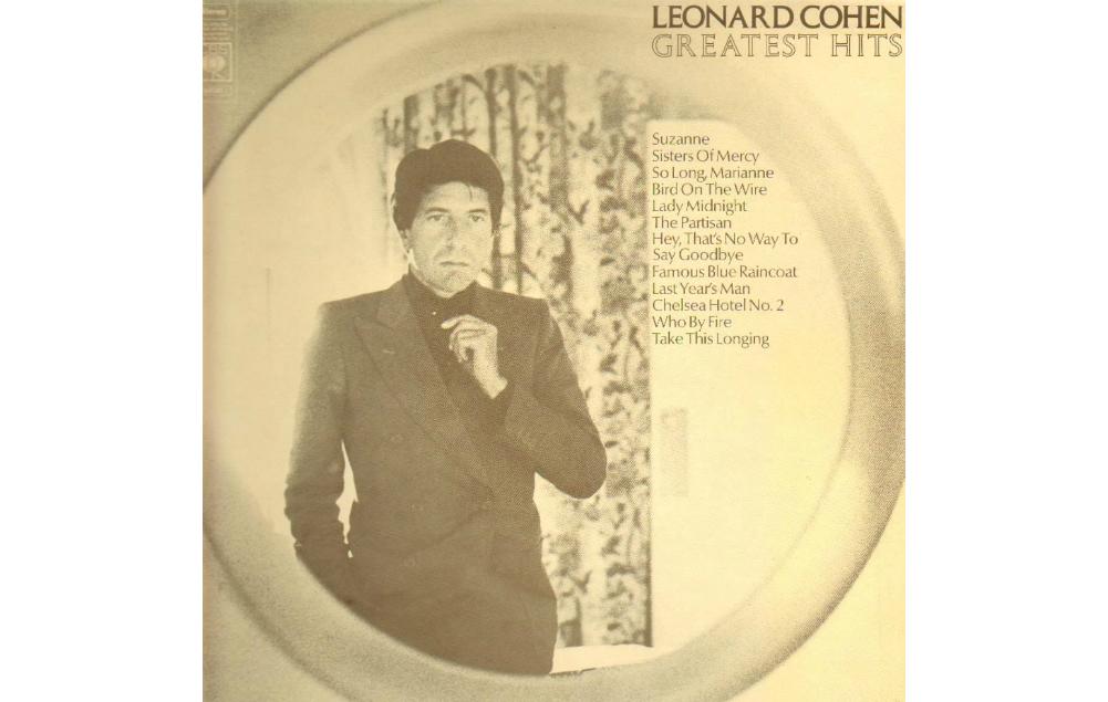 Leonard Cohen, Greatest Hits, Best Of