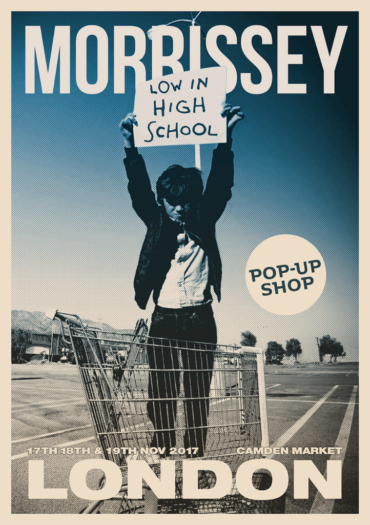 Morrissey has announced details of 'Low In High School' pop-up shops in London and Los Angeles