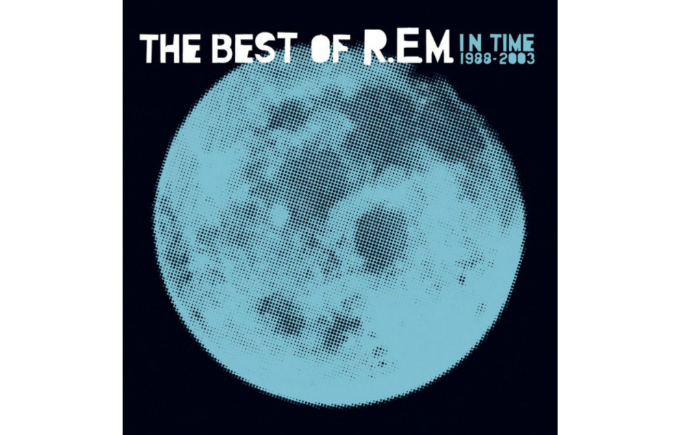 REM, In Time, Greatest Hits, Best Of