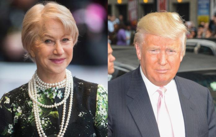 Helen Mirren Donald Trump