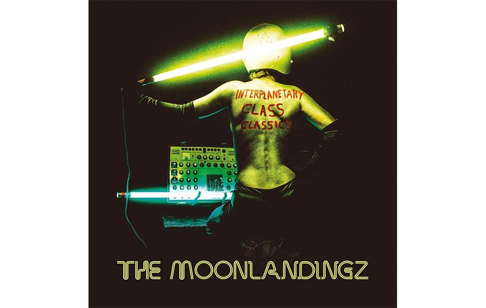 The Moonlandingz - 'Interplanetary Class Classics'
