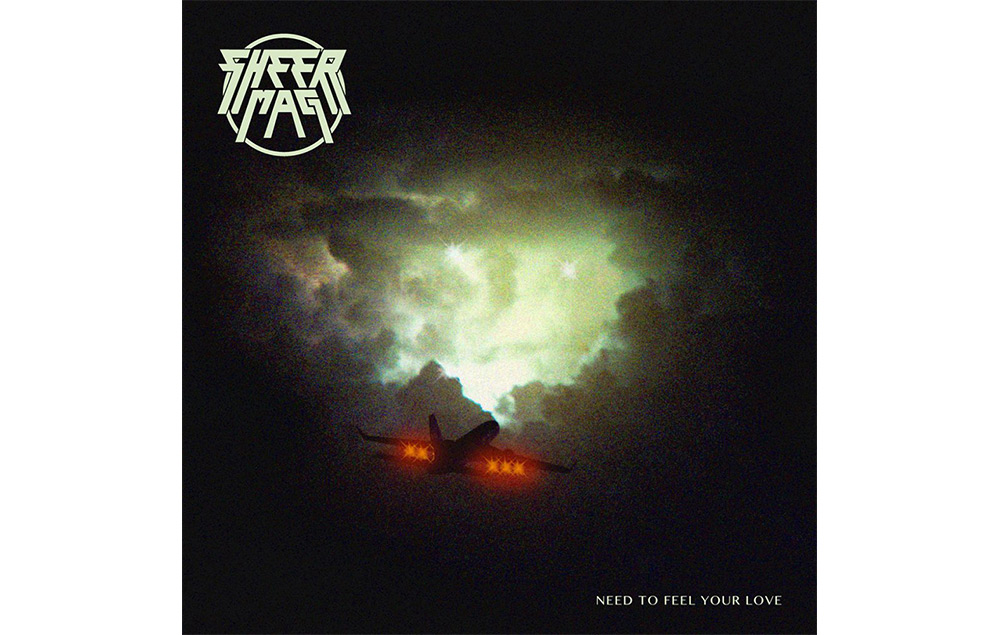 Sheer Mag - 'Need To Feel Your Love'