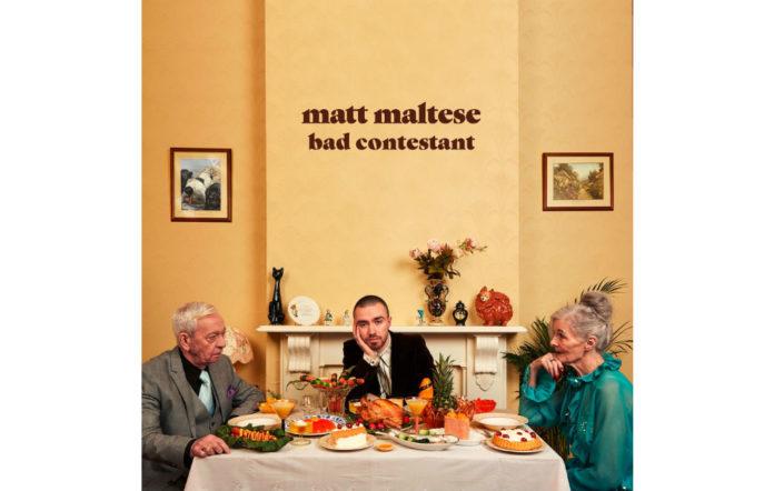 Matt Maltese - 'Bad Contestant'