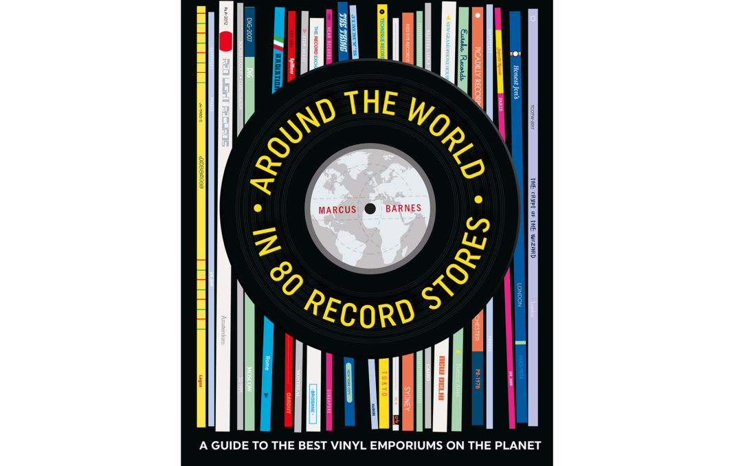 Around The Word In 80 Record Stores