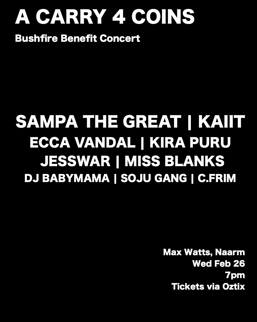 Carry 4 Coins bushfire benefit Melbourne Max Watts Sampa the Great