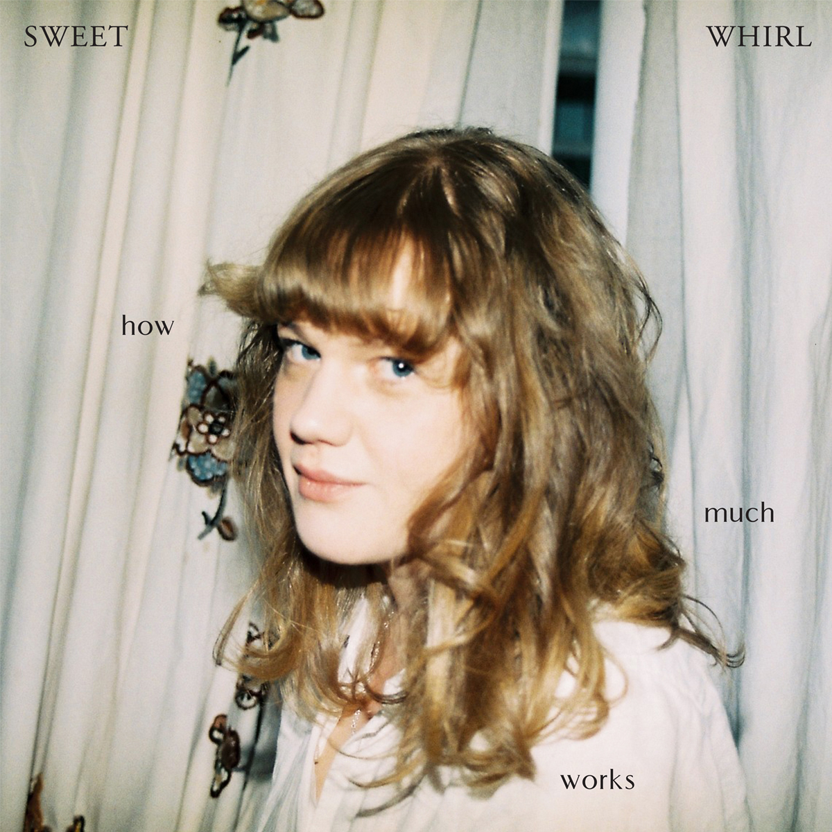 Sweet Whirl album art How Much Works