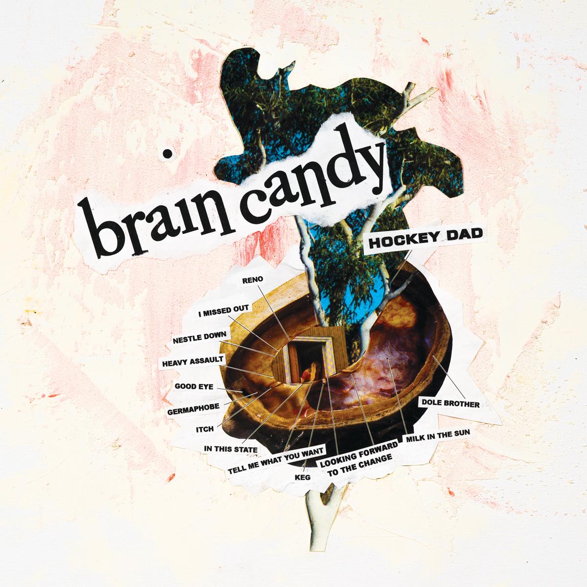 Hockey Dad new album Brain Candy