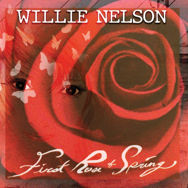 Willie Nelson - 'First Rose of Spring'