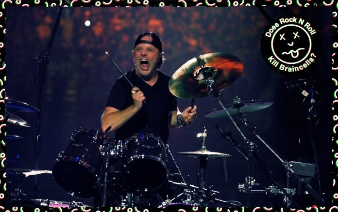 Does Rock 'N' Roll Kill Braincells?! - Lars Ulrich, Metallica