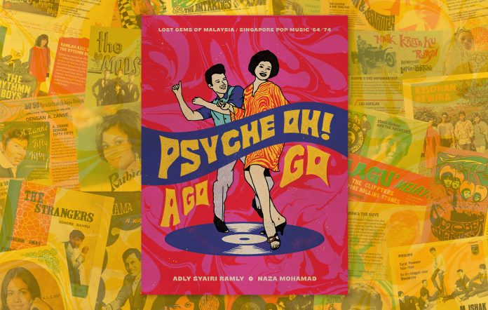 Psyche Oh A Go Go Malaysia Singapore pop music 60s 70s