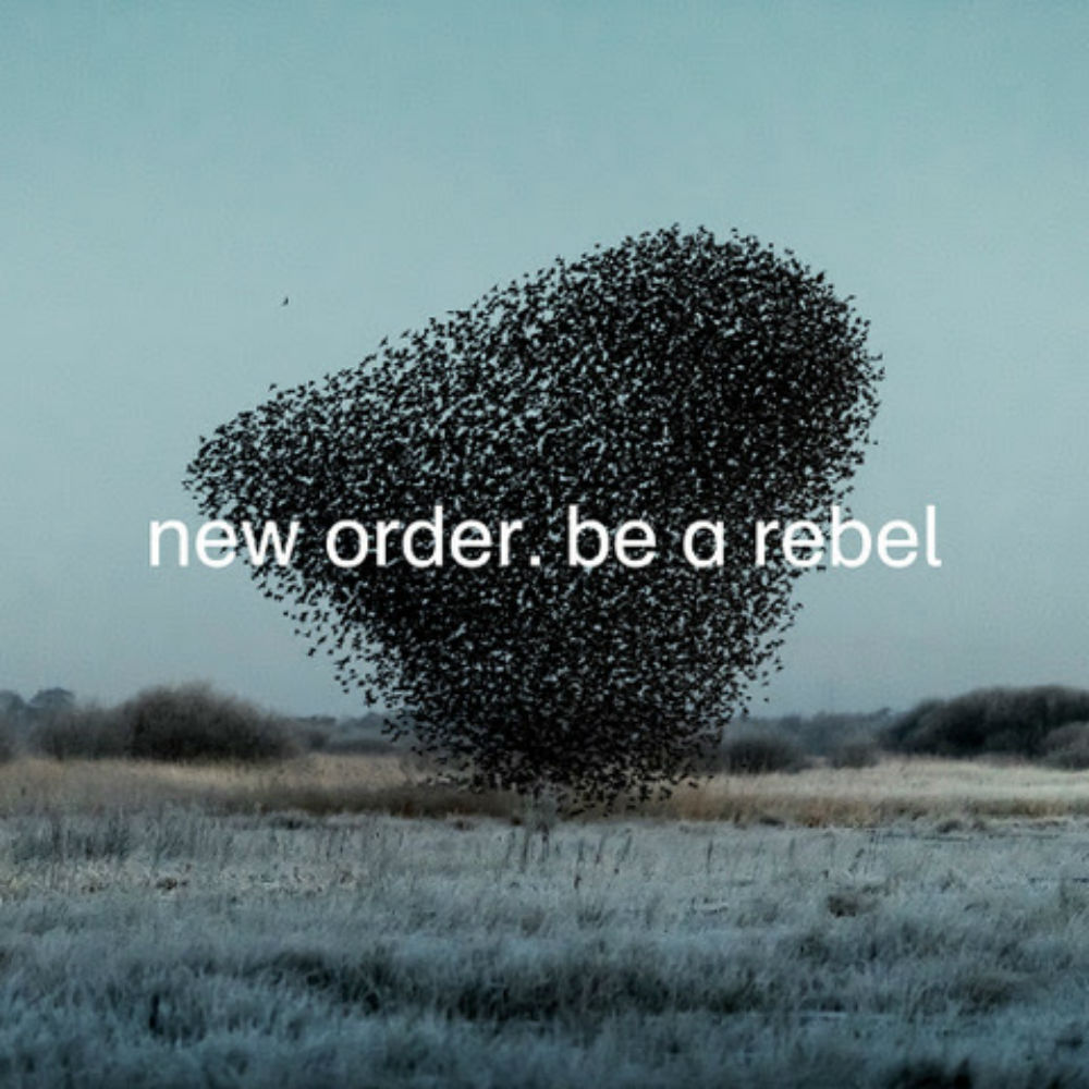 New Order - 'Be A Rebel'