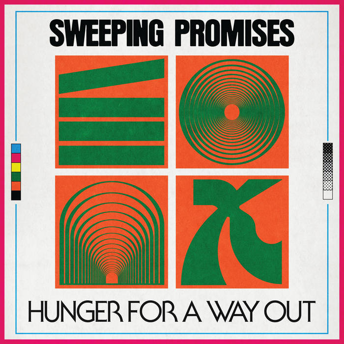 Sweeping Promises – 'Hunger For A Way Out'