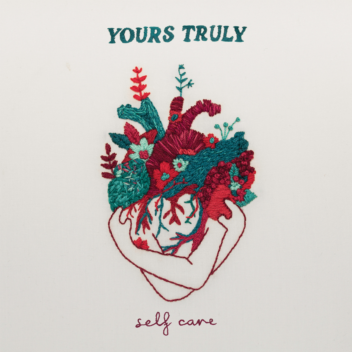 Yours Truly Self Care album art