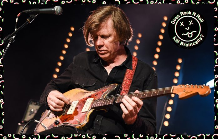 Does Rock 'N' Roll Kill Braincells? - Thurston Moore