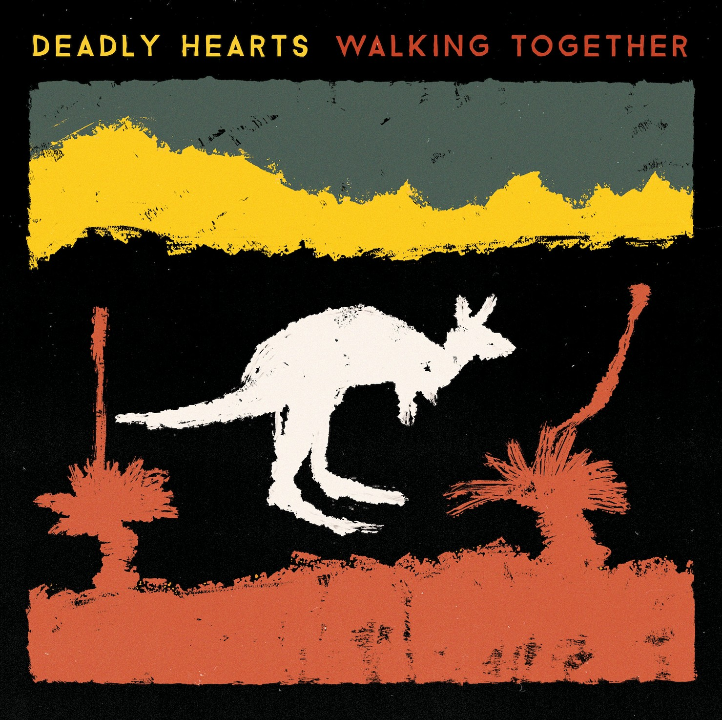 deadly hearts walking together album art