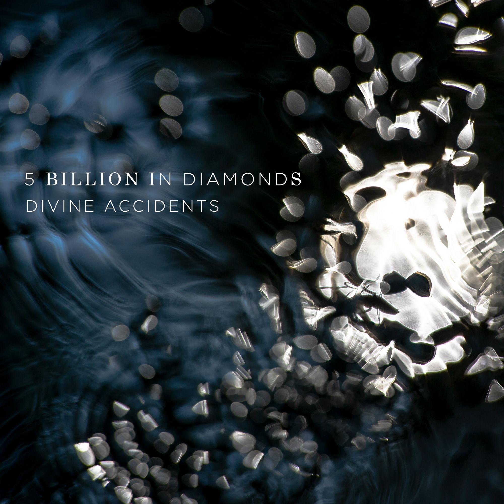 5 Billion In Diamonds announce new album 'Divine Accidents'