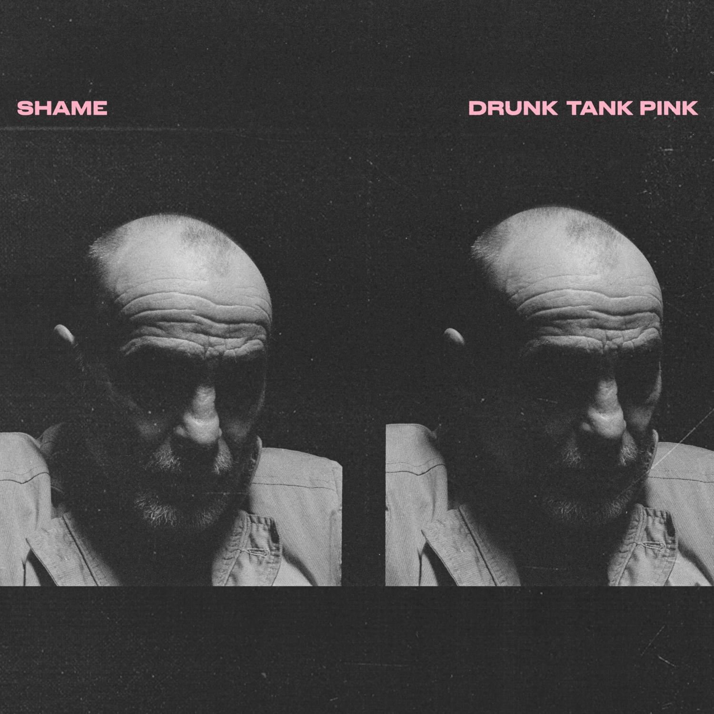 Shame, Drunk Tank Pink