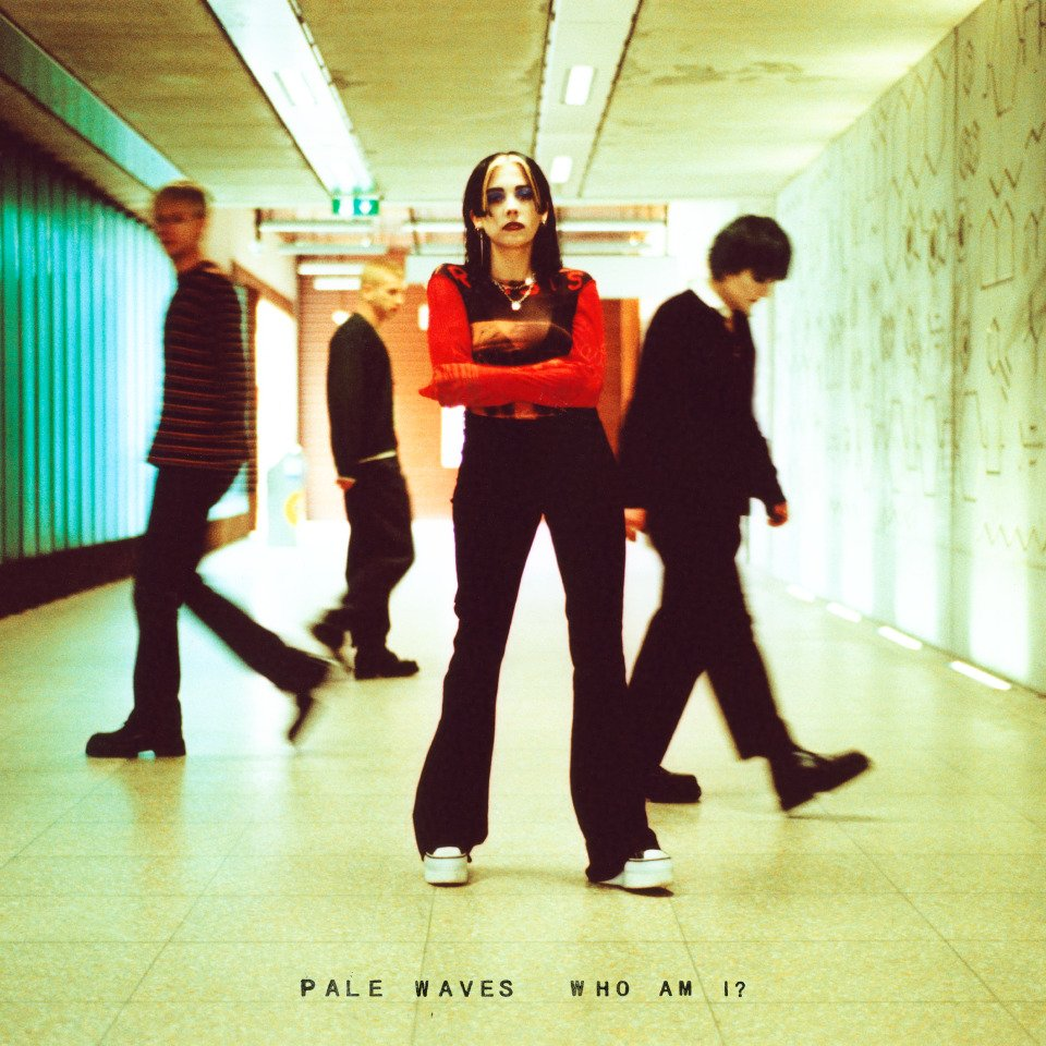 Image result for Pale Waves Who Am I