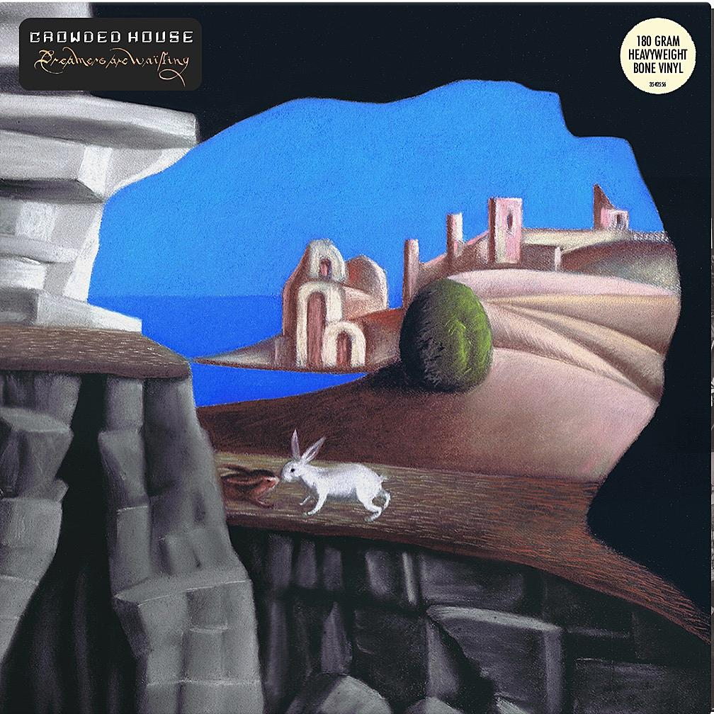Crowded House - 'Dreamers Are Waiting'