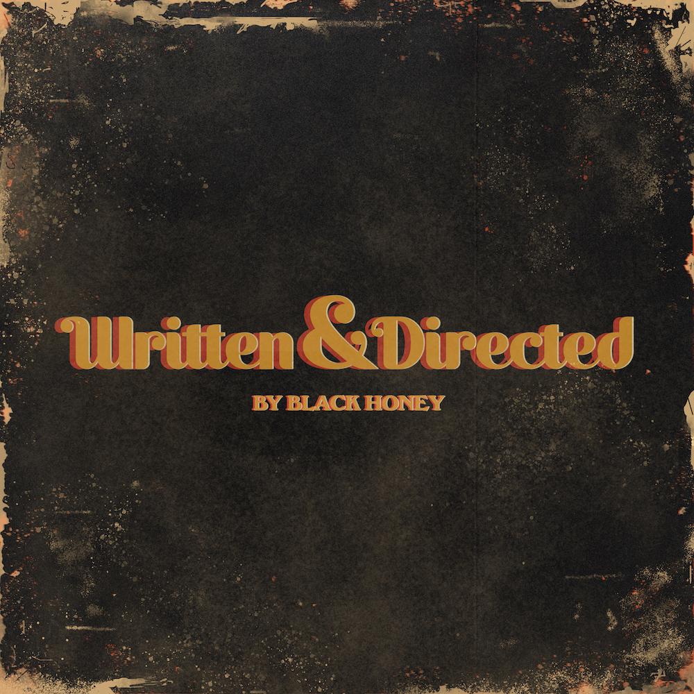 Black Honey Written And Directed
