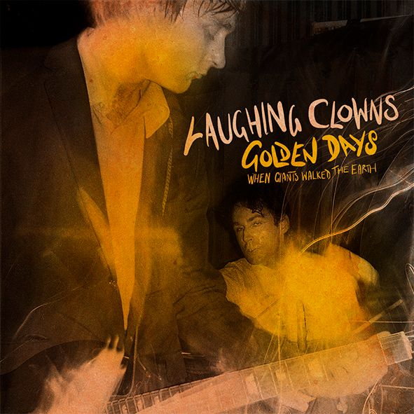 The Laughing Clowns - 'Golden Days' album cover