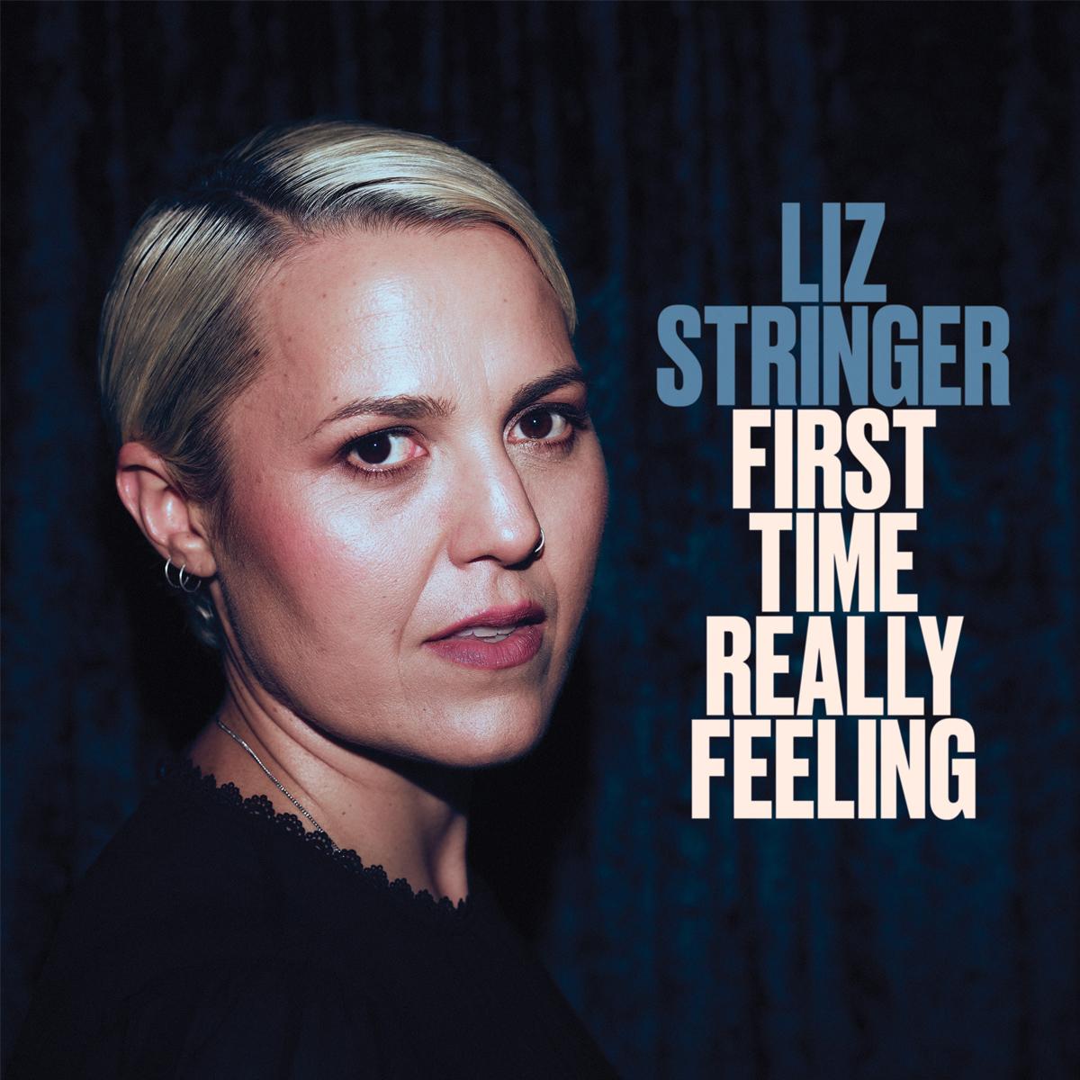 Liz Stringer album First Time Really Feeling review 2021