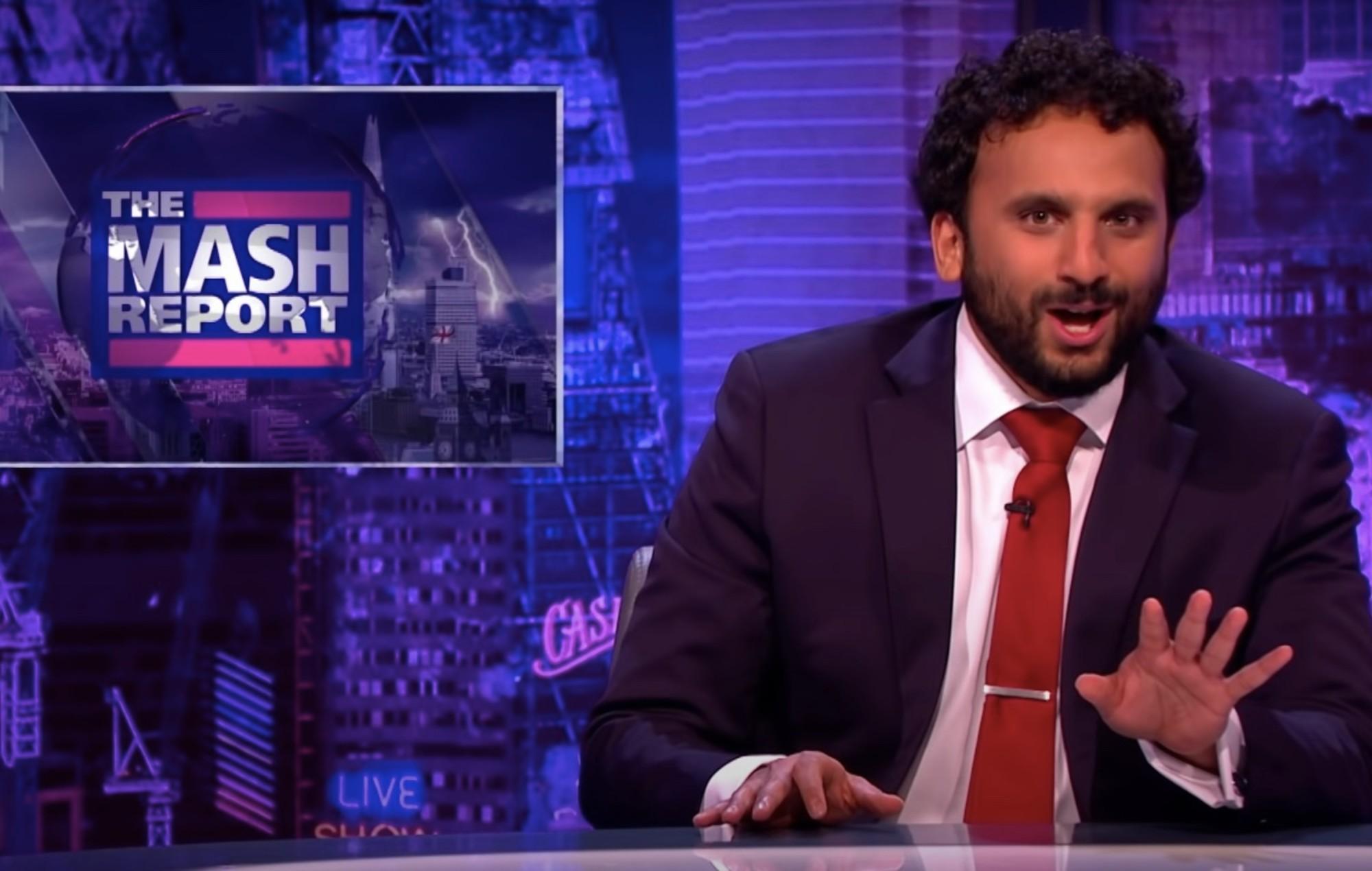 'The Mash Report' with Nish Kumar