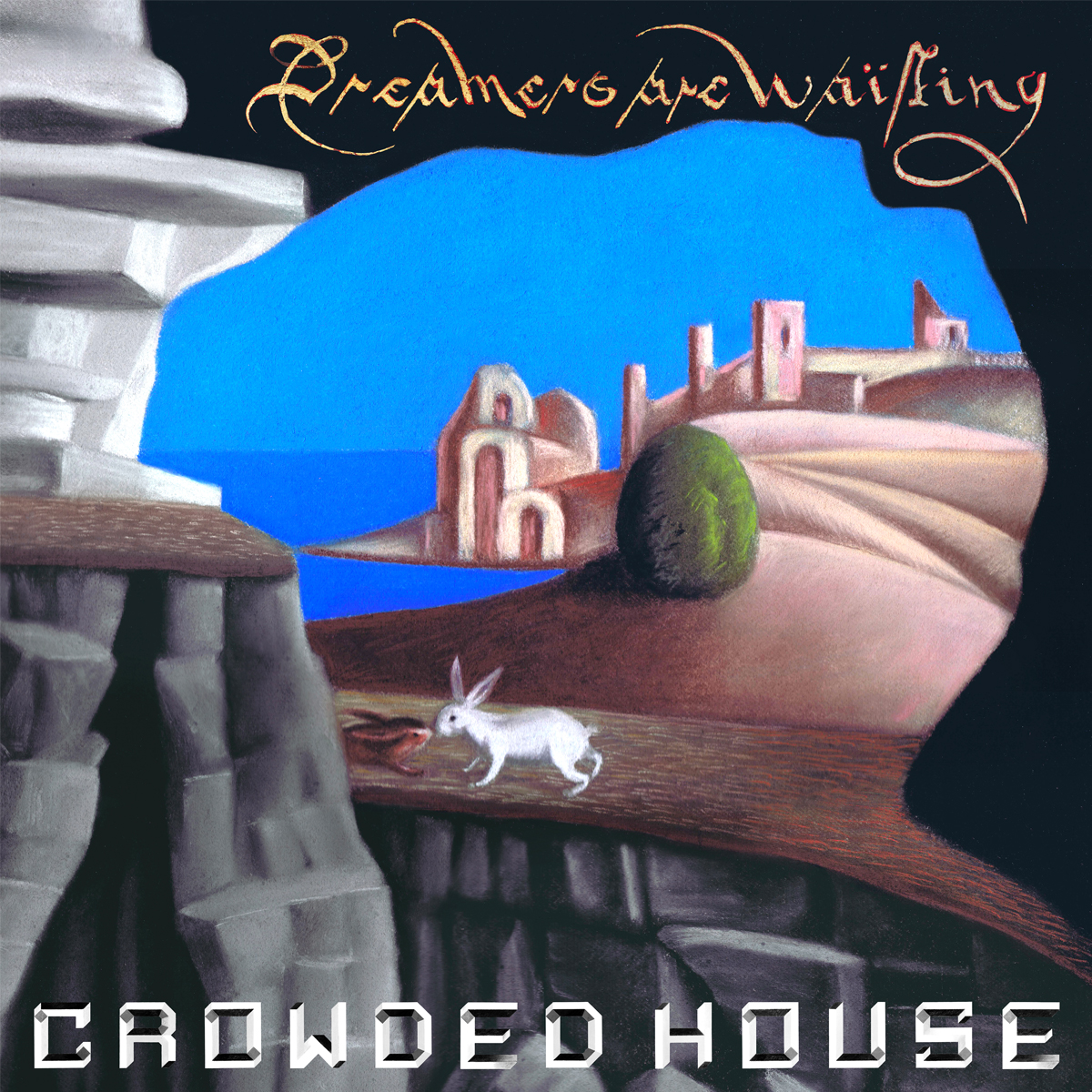 Crowded House album 2021 Dreamers Are Waiting