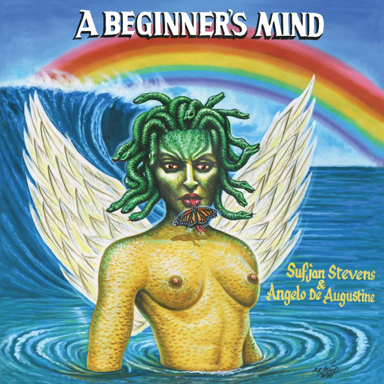 Sufjan Stevens and Angelo De Augustine's 'A Beginner's Mind'