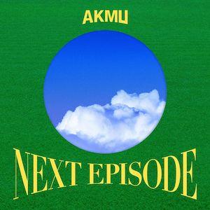 akmu next episode review nakka