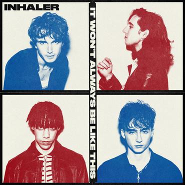 Inhaler - 'It Won't Always Be Like This'